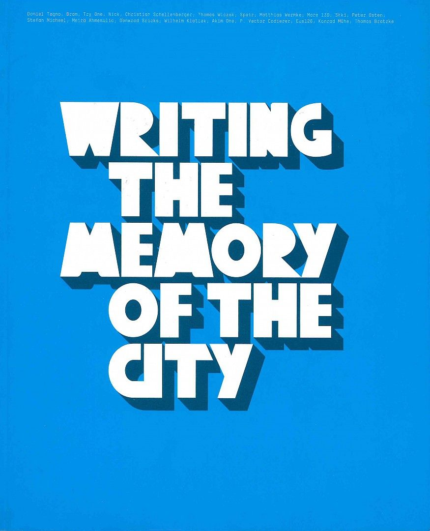 Writing the memory of the city