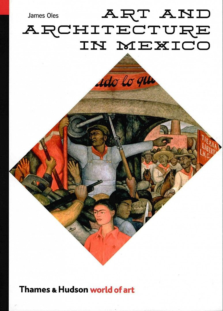 Art and Architecture in Mexico (World of Art)