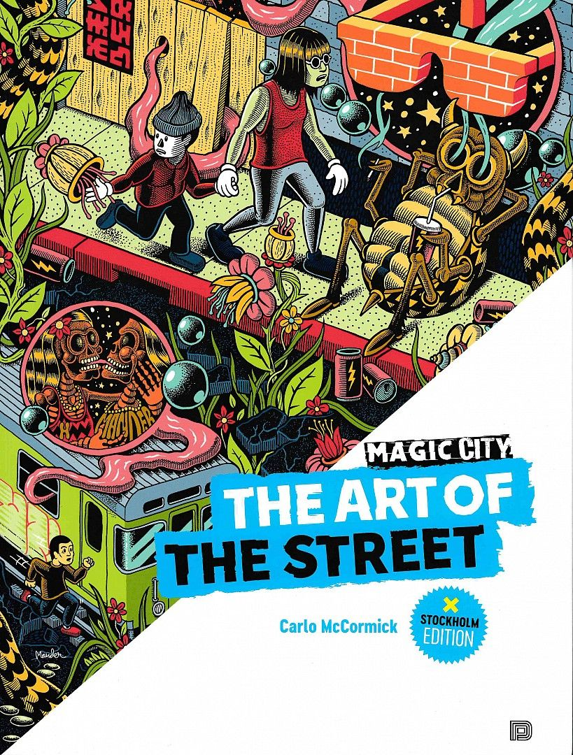 Magic City: The Art of the Street, Stockholm
